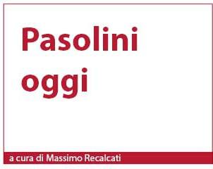 pasolini_oggi